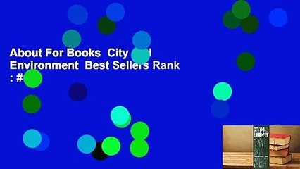 About For Books  City and Environment  Best Sellers Rank : #1