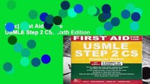 [Doc] First Aid for the USMLE Step 2 CS, Sixth Edition