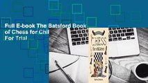 Full E-book The Batsford Book of Chess for Children  For Trial