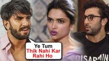 Ranveer Singh JEALOUS Of Deepika Padukone Ranbir Kapoor Coming TOGETHER?