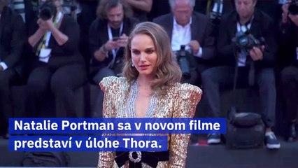 Natalie Portman bude novou predstaviteľkou Thora
