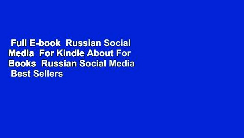 Full E-book  Russian Social Media  For Kindle About For Books  Russian Social Media  Best Sellers