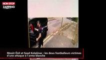 Mesüt Özil et Sead Kolašinac : les deux footballeurs victimes d'une attaque à l'arme blanche (vidéo)