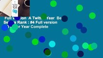 Full version  A Twitter Year  Best Sellers Rank : #4 Full version  A Twitter Year Complete