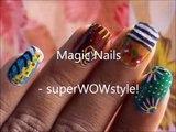 Magic Nails! - Colorful Nail Designs Tutorial