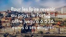 Pour les faire revenir au pays, le Portugal offre jusqu'à 6 536 euros à ses émigrés