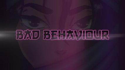 Miraa May - Bad Behaviour