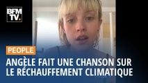 Angèle improvise une chanson pour alerter sur le réchauffement climatique