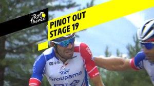 Pinot abandonne / Pinot out - Étape 19 / Stage 19 - Tour de France 2019