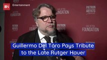 Guillermo Del Toro Honors The Late Rutger Hauer