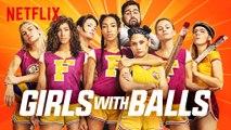 GIRLS WITH BALLS - Official Trailer  (Netflix 2019) Horror VF