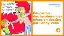 Éducation : des incohérences mises en dessins par Fanny Vella
