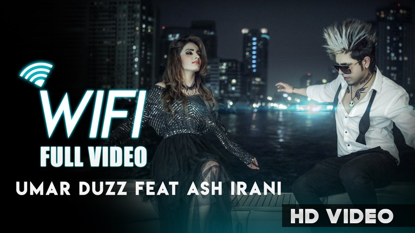 WiFi | Umar Duzz Ft Ash Irani | Official Music Video | 2019