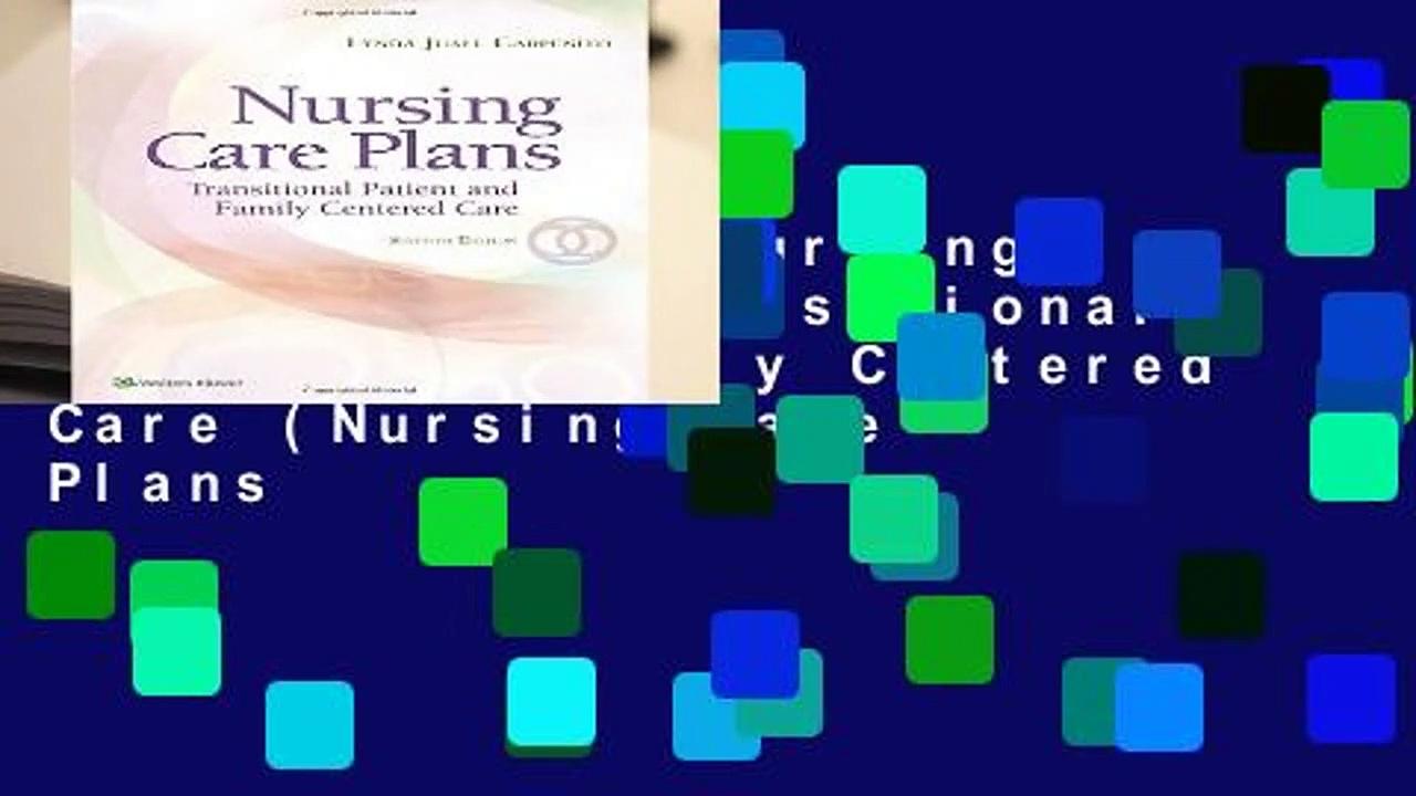 [GIFT IDEAS] Nursing Care Plans: Transitional Patient   Family Centered Care (Nursing Care Plans