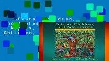 Infants, Children, and Adolescents (Berk   Meyers, the Infants, Children, and Adolescents