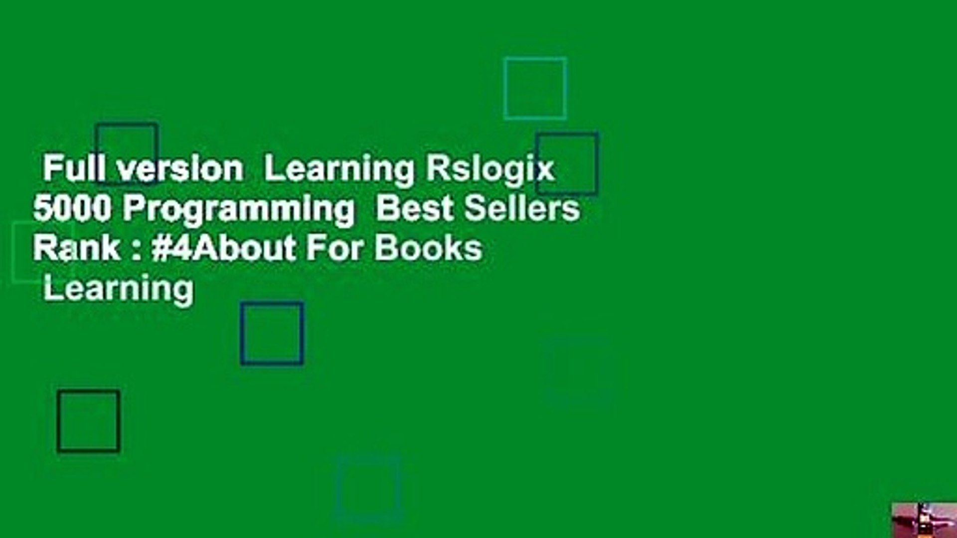 Full version Learning Rslogix 5000 Programming Best Sellers Rank : #4About  For Books Learning