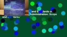 R.E.A.D Nursing: Scope and Standards of Practice (Ana, Nursing Administration: Scope and Standards