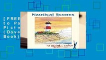 [FREE] Nautical Scenes to Paint or Color (Dover Pictorial Archives) (Dover Art Coloring Book)