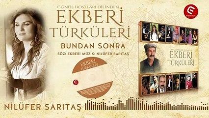 Nilüfer Sarıtaş - Bundan Sonra - (Official Audıo)