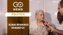 Mohsina Kidwai: Azam Khan Must Apologise