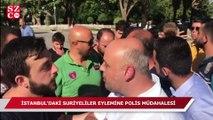 İstanbul'daki Suriyeliler eylemine polis müdahalesi