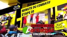 La minute du combatif Antargaz - Étape 20 - Tour de France 2019