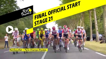 Dernier Départ Officiel / Final Official Start - Étape 21 / Stage 21 - Tour de France 2019