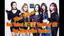 Red Velvet Feat MJ Music Studio 레드벨벳 'Bad Boy' Pop Alternative Version