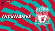 """Nicknames - Les """"Reds"""" de Liverpool"""