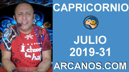 HOROSCOPO CAPRICORNIO - Semana 2019-31 Del 28 de julio al 3 de agosto de 2019 - ARCANOS.COM