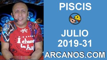 HOROSCOPO PISCIS - Semana 2019-31 Del 28 de julio al 3 de agosto de 2019 - ARCANOS.COM