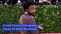 Donald Glover Has Made Movie Studios A Chunk Of Change