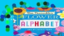 [Read] Mrs. Peanuckle s Flower Alphabet (Mrs. Peanuckle s Alphabet Library)  For Kindle