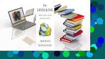 R.E.A.D The Levelling: What's Next After Globalization D.O.W.N.L.O.A.D