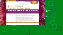 The Child Psychotherapy Treatment Planner: Includes DSM-5 Updates (PracticePlanners)
