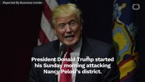Trump Attacks Nancy Pelosi And Elijah Cummings' Districts