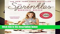 [Doc] The Sprinkles Baking Book: 100 Secret Recipes from Candace s Kitchen