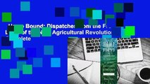 Hemp Bound: Dispatches from the Front Lines of the Next Agricultural Revolution Complete