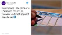 Le ticket d'EuroMillions trouvé dans la rue lui rapporte 12 millions d'euros