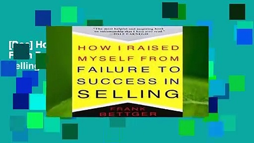 [Doc] How I Raised Myself From Failure to Success in Selling