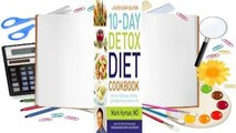 The Blood Sugar Solution 10-Day Detox Diet Cookbook: More than 150 Recipes to Help You Lose