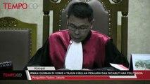 Irman Gusman Di Vonis 4 Tahun 6 Bulan Penjara dan Dicabut Hak Politiknya Selama 3 Tahun