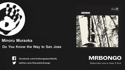 Minoru Muraoka - Do You Know the Way to San Jose