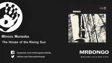 Minoru Muraoka - The House of the Rising Sun