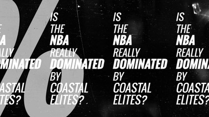 Is the NBA Really Dominated by Coastal Elites?