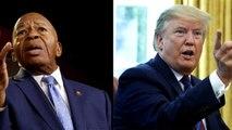 Trump escalates attacks on Rep. Elijah Cummings