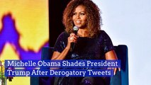 Michelle Obama Fires Back On Twitter At Trump