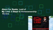 About For Books  Lord of My Land: 5 Steps to Homeownership  Review