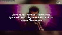 Neil DeGrasse Tyson Keeps His Planetarium Job