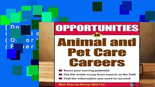 [Doc] Opportunities in Animal and Pet Careers (Opportunities in … (Paperback))